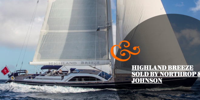 HIGHLAND BREEZE SOLD BY NORTHROP & JOHNSON